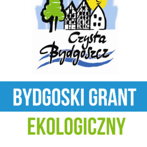 Bydgoskie Granty Ekologiczne Przyznane!