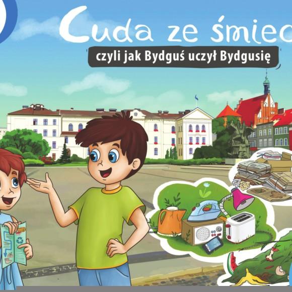 Cuda ze śmieci czyli jak Bydguś uczył Bydgusię