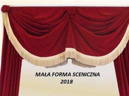 Kolejność występów – Mała Forma Sceniczna 2018