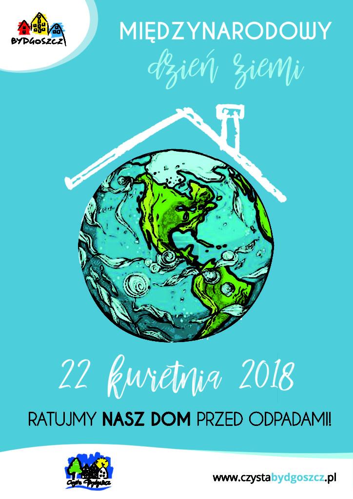 Międzynarodowy Dzień Ziemi 2018 Czysta Bydgoszcz Odpady