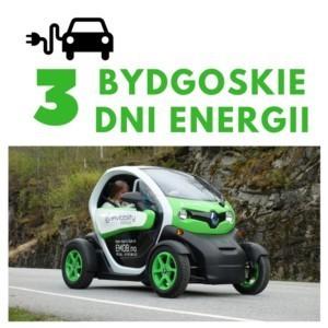 Zapraszamy na III BYDGOSKIE DNI ENERGII 2018