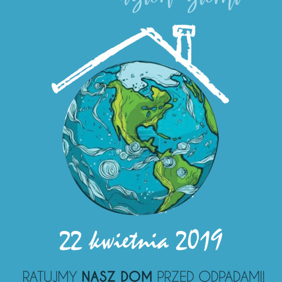 Międzynarodowy Dzień Ziemi 2019
