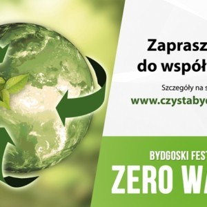 Bydgoski Festiwal Zero Waste – zapraszamy do współpracy!