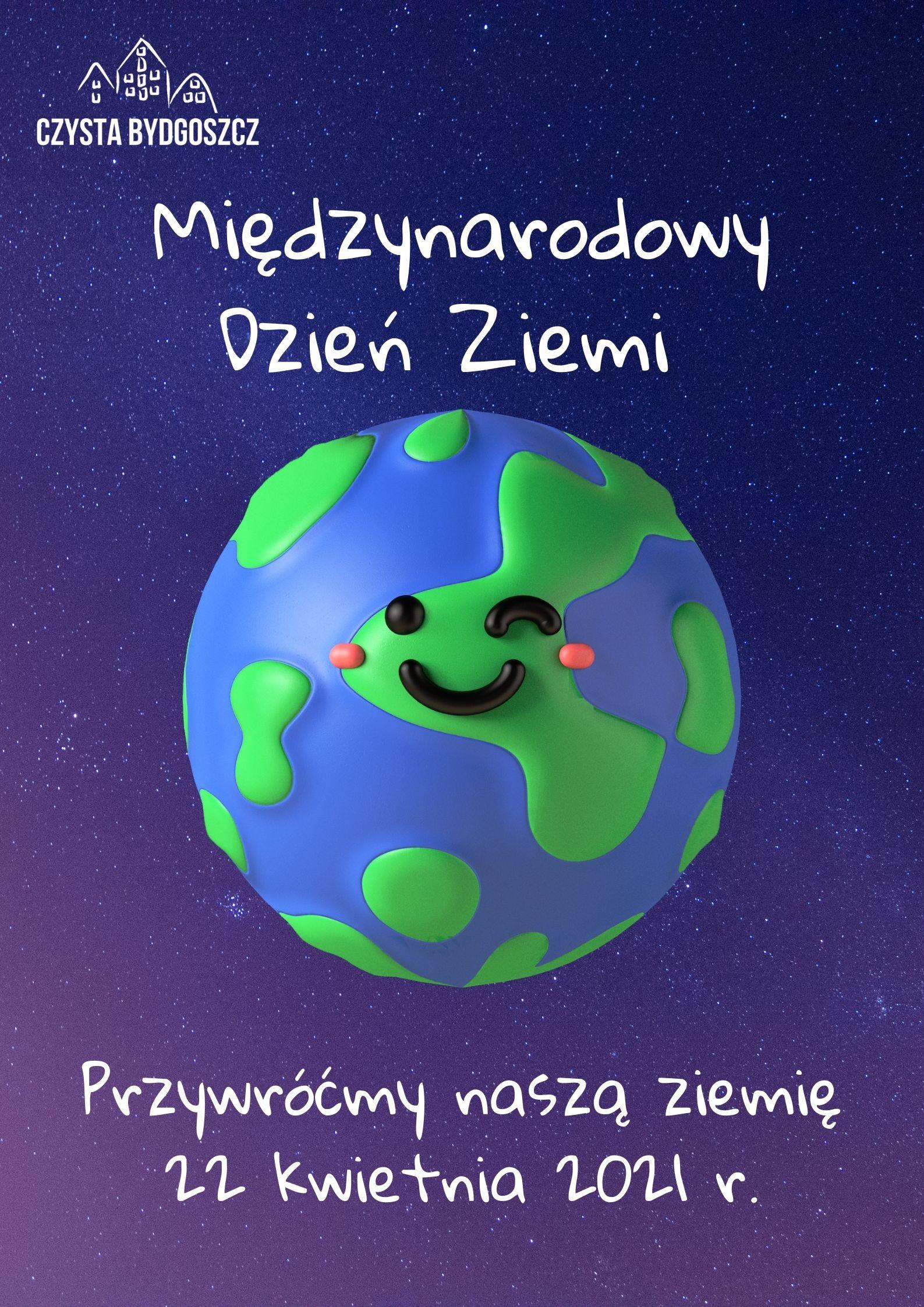 Międzynarodowy Dzień Ziemi 2021 - Czysta Bydgoszcz - odpady komunalne,  czystość, zieleń, energia