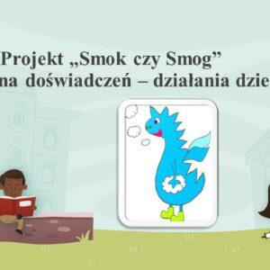 """Podsumowanie projektu ekologicznego """"Smok czy smog?"""""""